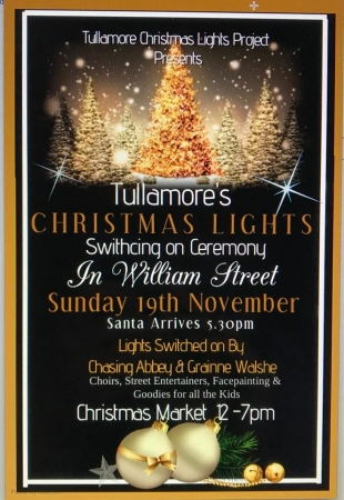Tullamore is the place to be – for the big Christmas lights switch-on, on Sunday November 19th!
