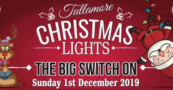 Tullamore Christmas Lights - The Big Switch On